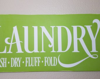 Farm Style Sign--Laundry-Wash-Dry-Fluff-Fold