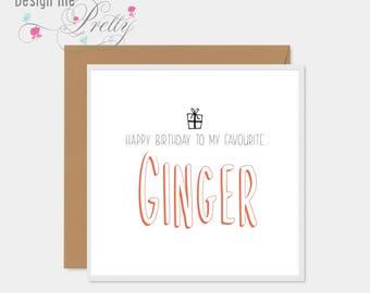 Happy Birthday Ginger card - redhead husband boyfriend