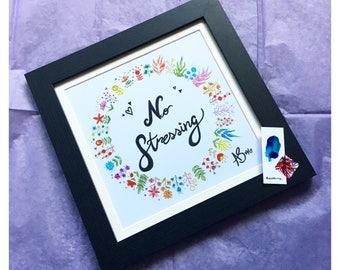 No Stressing Flower Wreath Print