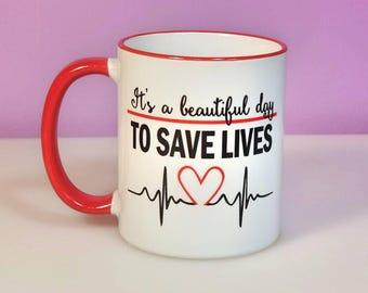 Nurse Mug | Nurse Gift | Doctor Gift | Grey's Anatomy Mug | Grey's Fan Gift | Beautiful Day to Save Lives | Nurse Gift Ideas | Dr Mug | Mugs