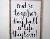 Life Built Together Wood Framed Sign