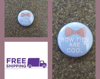 "1"" Doctor Who ""Bow Ties are Cool"" Button Pin or Magnet, FREE SHIPPING & Coupon Codes"