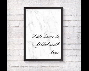 This home is filled with love  Marble Print