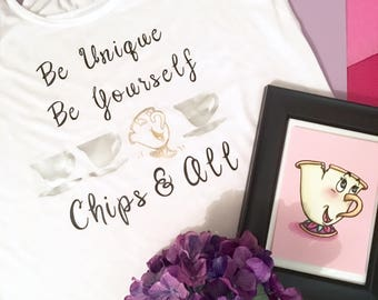 Be yourself Chip T-shirt! Beauty and the Beast