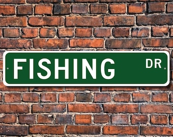 Fishing, Fishing sign, Fishing fan, Fishing gift, Fisherman gift, competitive sport fishing, Custom Street Sign, Quality Metal Sign