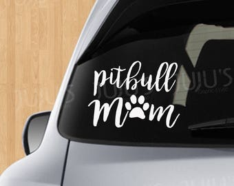 Pitbull Mom Decal
