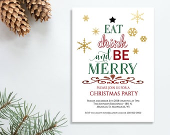 Christmas Invitation Printable Christmas Party Holiday Party Invitation Eat Drink and Be Merry Invitation Invites Christmas Invitations