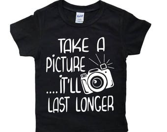 Take a picture it'll last longer brand rep toddler shirt - Toddler Shirts, Toddler TShirt,Girls Shirt, Boys Shirt, Baby Clothes