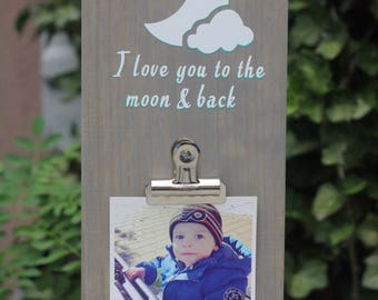 I love you to the moon and back wood photo holder