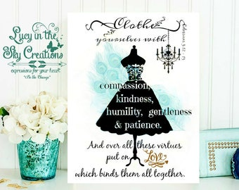 Dress Silhouette with quote: Clothe yourselves with compassion, kindness, humility, gentleness and patience.