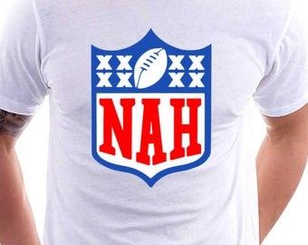 Nah Tshirt Anti NFL Shirt