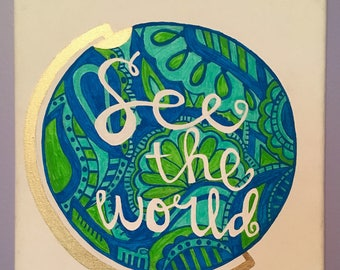 See the World, hand painted canvas, 11x14