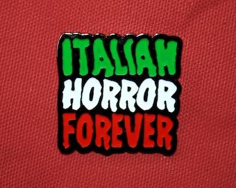 Italian Horror Forever enamel pin