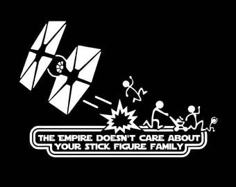 THE EMPIRE doesn't care about your Stick Figure Family decal vehicle graphic Star Wars
