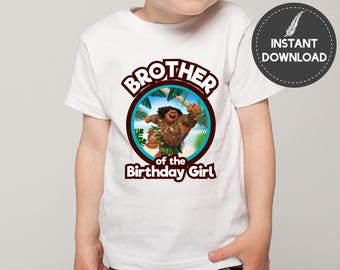 Instant Download - Maui Moana Brother of the Birthday Girl T-shirt Tee Shirt Iron on Transfer Image Tropical DIY Printable - Digital File