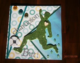 "A birthday card, ""Champion, But !"", I like the foot"