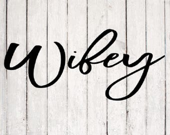 Wifey SVG| Wifey svg Design | Monogram svg Files | Silhouette Files | Cricut Files | SVG Cut Files | PNG Files