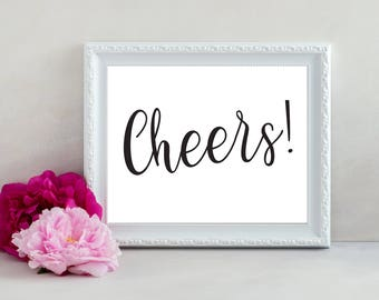 Cheers Sign, Cheers Print, Cheers Printable, Wedding Sign, Bar Sign, Wedding Bar, Wedding Reception Sign, Reception Decor, Bridal Shower