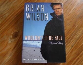 BRIAN WILSON Wouldn't It Be Nice - Autobiography