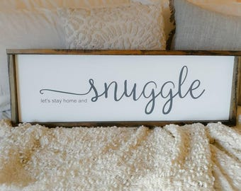 Snuggle Wooden sign