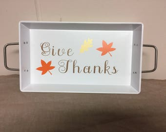 "Thanksgiving Tray ""Give Thanks"""