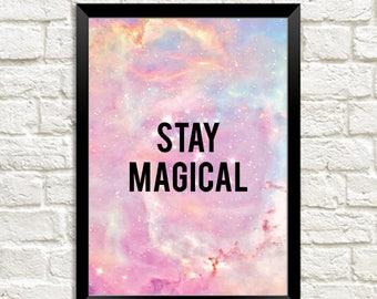Stay Magical 7x5 Print