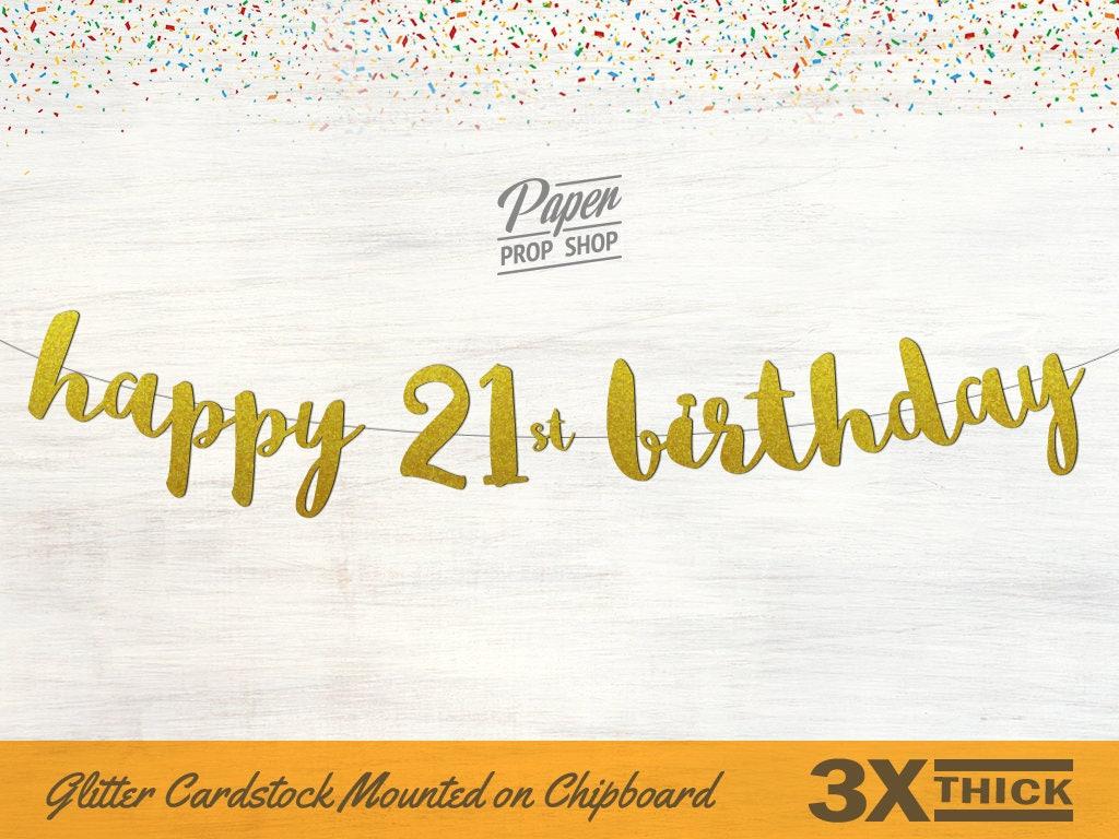 Happy 21st Birthday Glitter Banner Script Font Cursive