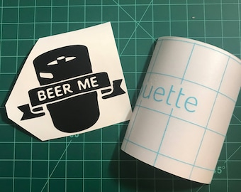 BEER ME - Vinyl Decal Sticker - Gift for Dad