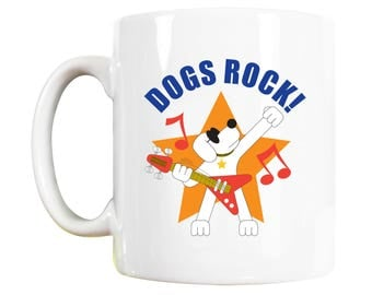 Dogs Rock Dog Mug: dog lover gift, dog mug, dog lover, dog lover mug, dog owner gift, dog owner, dogs, dog print, dog art, dogs rock, dog