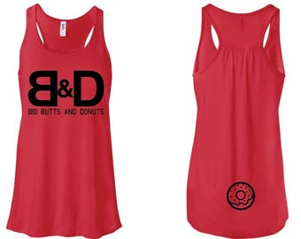 """Women's Premium Flowy Tank """"Big Butts and Donuts"""""""