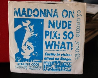 Ciccone Youth-Into the Groove(y)/ Burning Up- 7 inch Vinyl Record- Madonna Cover w/ Tuff titty Rap Intro 1986