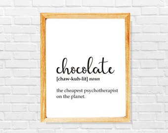 Funny chocolate print, Dictionary print, Funny chocolate joke, Sarcastic defintion print, Chocolate lover print, Chocolate art print