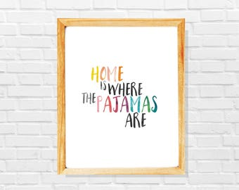 Funny cozy home print, Pajamas print, Pajamas poster, Funny home decor, Typography print, Funny typography decor, Funny quote for home