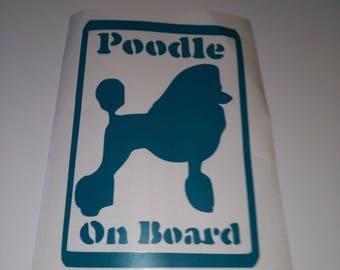 poodle on board car sticker,car decal , car safety sign , warning sticker , poodle , decal . sticker