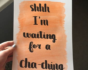 Cha-Ching Watercolor Painting