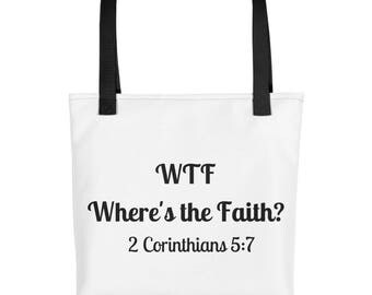 WTF?  Where's the Faith Tote bag Inspirational Christian Scripture Carry All Bag Gift Bag Birthday Present Encouraging Faithful Encourage