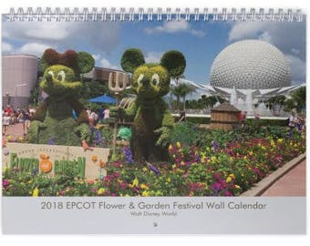 2018 EPCOT Flower & Garden Festival Wall Calendar - EPCOT Center - Walt Disney World - Orlando Florida