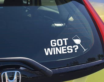 GOT WINES? - Car Decal