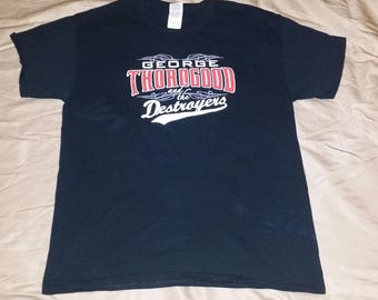 mens George Thorogood and the Destroyers concert t shirt