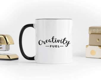 Creativity Fuel Mug, Coffee Mug, Tea Mug, Mug Quote, For Her, Gift For Her, Best Selling Item, Coffee Lover, Holiday Gift, New Year, OPM-074