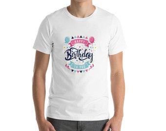 HAPPY BIRTHDAY Short-Sleeve Unisex T-Shirt