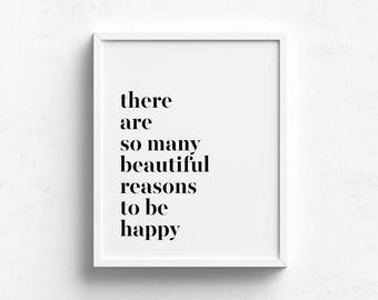 There Are So Many Beautiful Reasons, motivational inspirational quote, minimalist printables, typography art, scandinavian print, wall decor