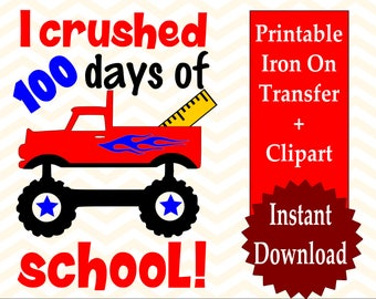 Printable 100 days of school Shirt Iron on, 100th day of school shirt for boys, 100 days of school shirt, Digital download, monster truck