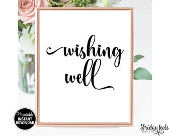 Wishing Well Wedding Sign, Printable Wedding Sign, Black and White Printable instant Download, Digital sign WS01