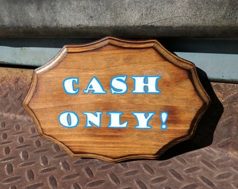 "Hand Painted ""Cash Only!"" Wood Barber Tattoo Garage Wall Art Sign Free Shipping!"