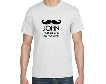 John For All And All For John - Funny Name T-shirt