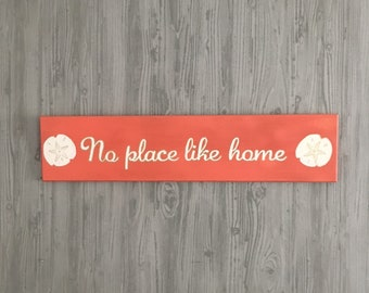 "No Place Like Home Wood Sign - Hand Painted - Coral with White Script Lettering - White Sand Dollars - 5.5"" x 24"" - Wall Decor - Beach House"