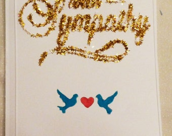 With Sympathy Gold Sparkle Greeting Card, Handmade Greeting Card, Colorgul Card,  Made in the USA, #86