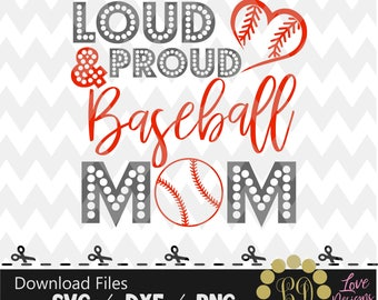 Loud proud mom,baseball,svg,png,dxf,cricut,silhouette studio,jersey,shirt,proud svg,texas,birthday,invitation,sports,cutting,champions 2017