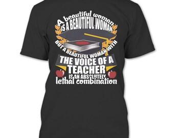 A Beautyfull Woman T Shirt, The Voice Of A Teacher T Shirt